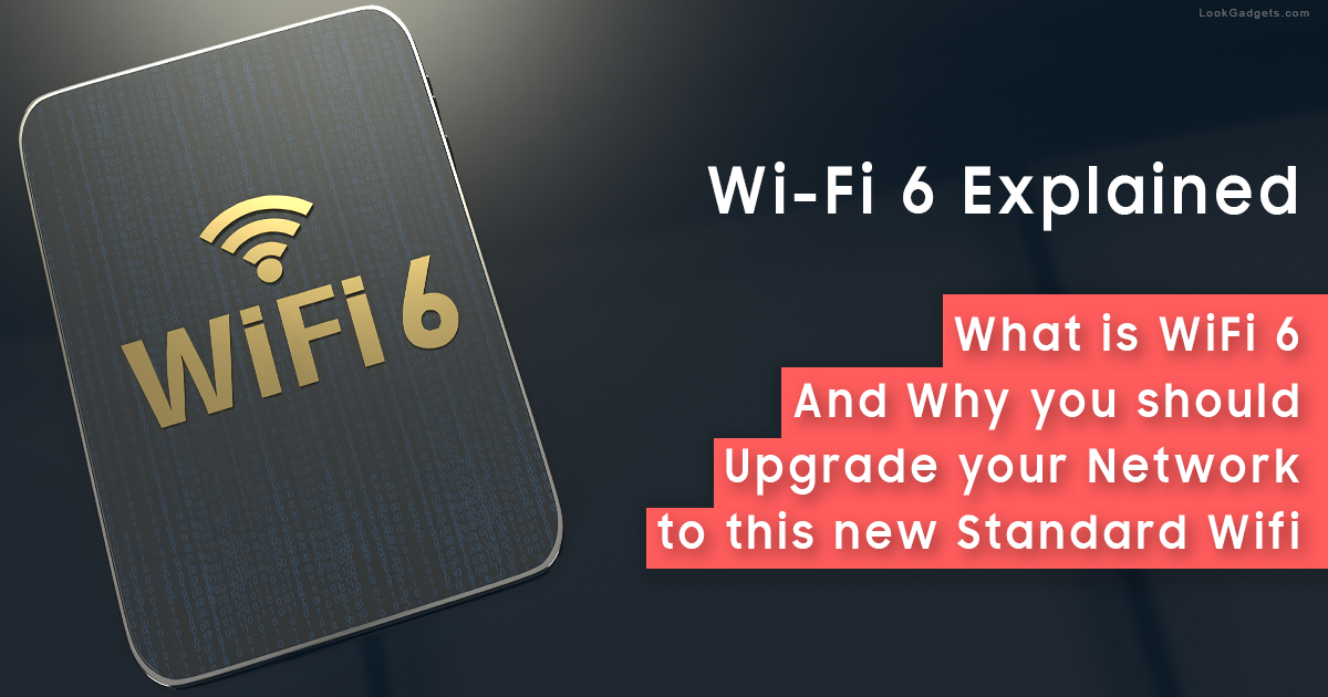 Should I Upgrade to WiFi 6 - AX WiFi Explained