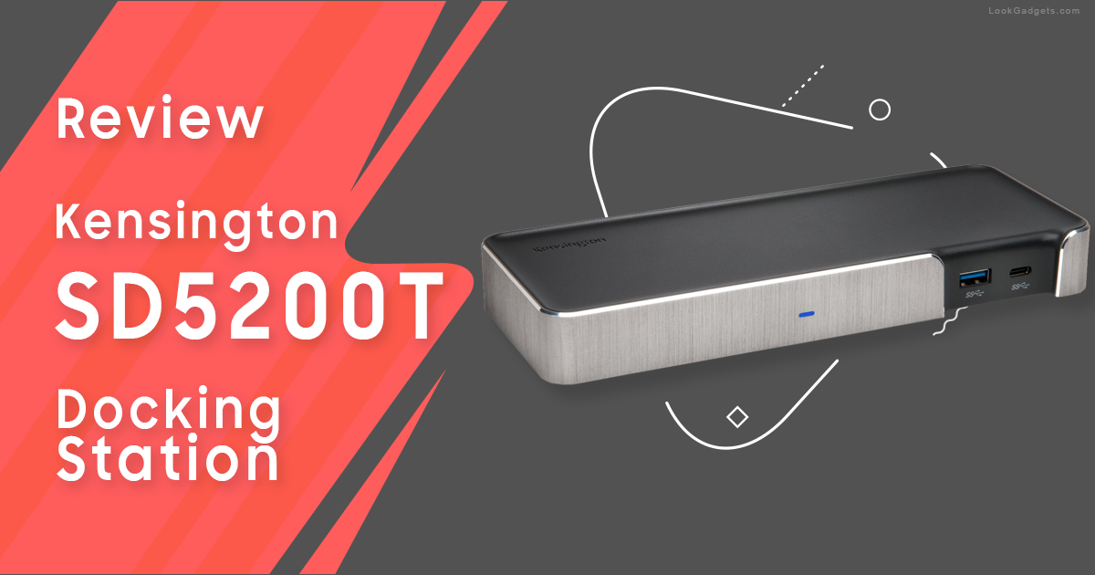 Kensington SD5200T Thunderbolt 3 Docking Station Review