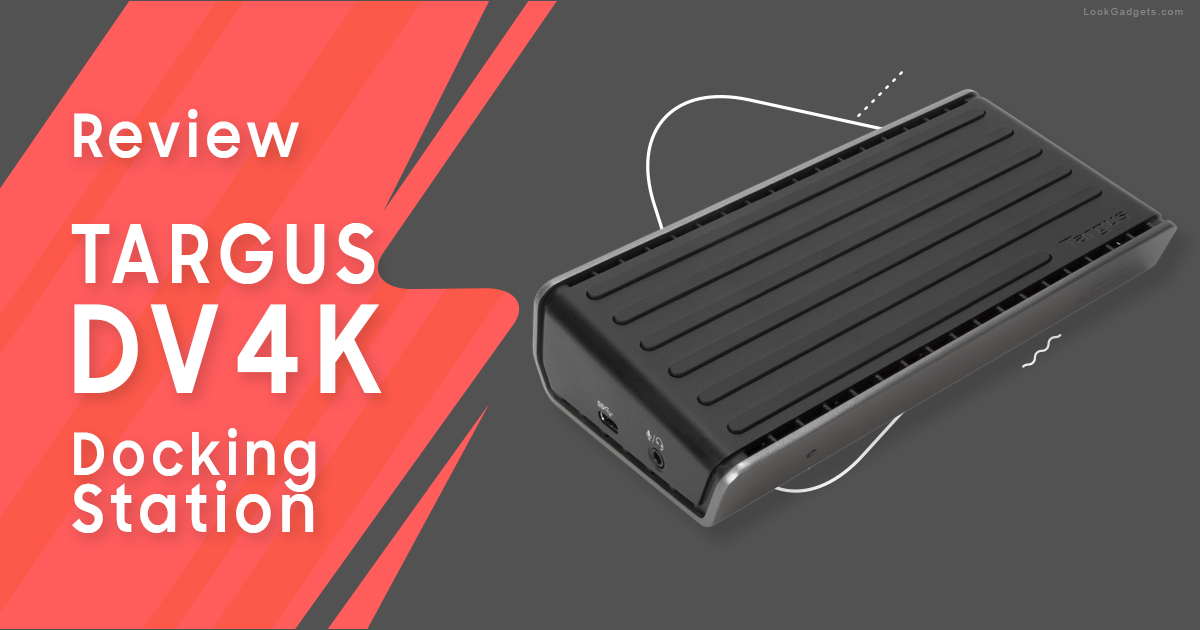 Targus Universal DV4K Review (DOCK180USZ)