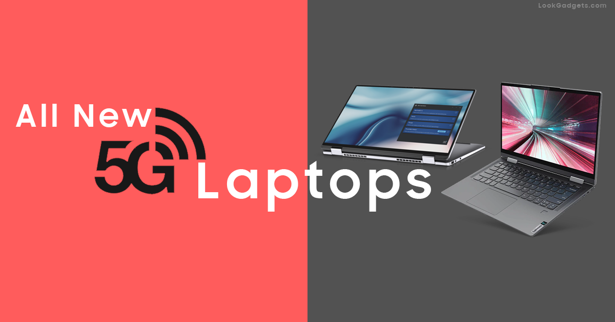 All new upcoming 5G Laptops in 2020