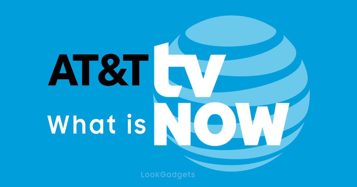 What is AT&T TV NOW?